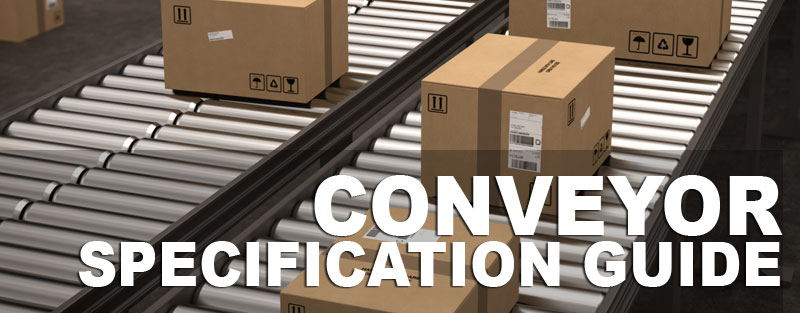 Conveyor Specification Guide