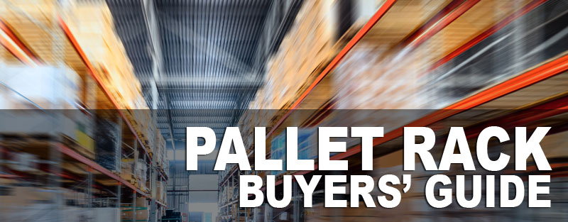 Pallet Rack Buying Guide