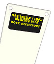 "Dock Reflector - White, 4"" x 18"""