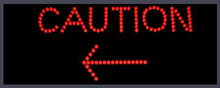 "LED Caution Sign 17"" X 10"" X 2"""