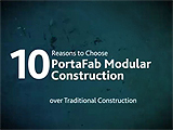 Top 10 Reasons to Choose Modular Construction
