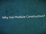What You Can Build with Modular Construction