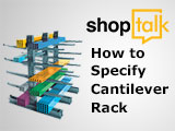 How to Specify Cantilever Racks ShopTalk